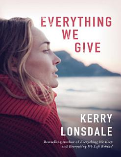 Everything We Give Book