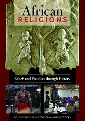African Religions  Beliefs and Practices through History