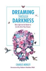 Dreaming Through Darkness