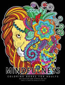 Mindfulness Coloring Book for Adults
