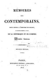 Mémoires: pour servir a l'histoire de France et principalement a celle de la république de l'empire