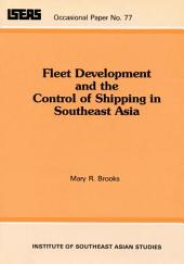 Fleet Development and the Control of Shipping in Southeast Asia