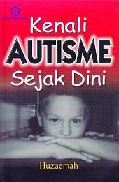 Kenali Autisme Sejak Dini