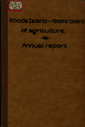 ... Annual Report of the State Board of Agriculture, Made to the General Assembly at Its ... Session, ...: Volumes 28-29
