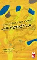 Ausgerechnet jetzt fehlt Jimi Hendrix PDF