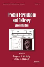 Protein Formulation and Delivery: Edition 2