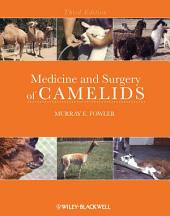 Medicine and Surgery of Camelids: Edition 3