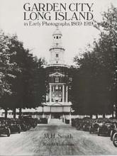 Garden City  Long Island  in Early Photographs  1869 1919 PDF