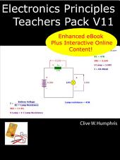 Electronics Principles Teachers Pack V11: Volume 10
