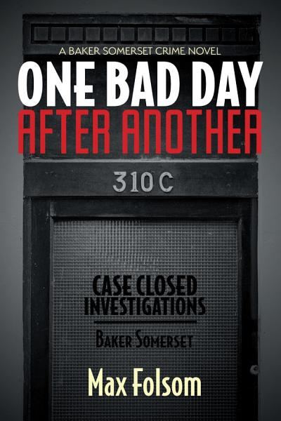One Bad Day After Another