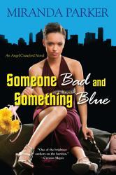 Someone Bad And Something Blue Book PDF