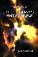 The Making of Yesterday s Enterprise PDF