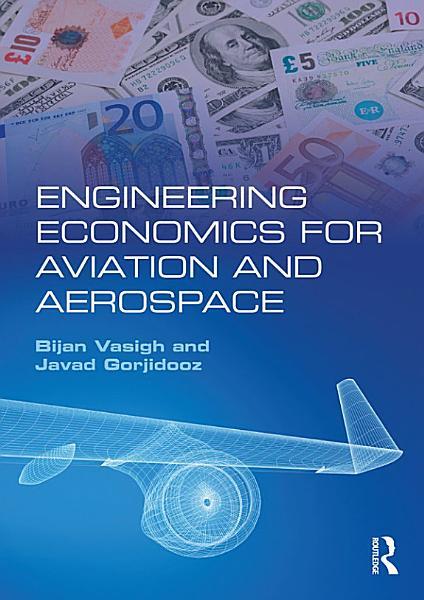 Engineering Economics for Aviation and Aerospace PDF