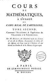 Cours de mathématiques, à l'usage du Corps royal de l'artillerie: Volume2