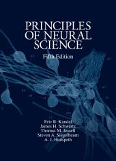 Principles of Neural Science, Fifth Edition: Edition 5
