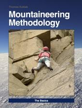 Mountaineering Methodology - Part 1 - The Basics