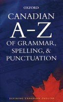 Canadian A Z of Grammar  Spelling    Punctuation
