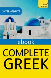 Complete Greek (Learn Greek with Teach Yourself): EBook: New edition