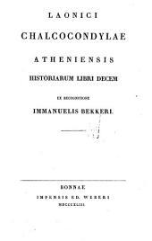 Laonici Chalcocondylae Atheniensis, Historiarum libri decem: Volume 47