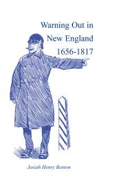 Warning Out in New England, 1656-1817