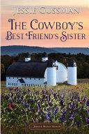 The Cowboy S Best Friend S Sister Book PDF