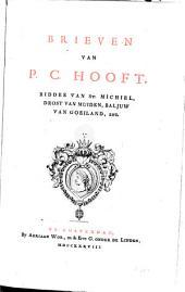 Brieven van P. C. Hooft, Ridder van St. Michiel, Drost van Muiden, Baljuw van Goeiland, enz