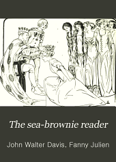 The Sea-brownie Reader: Part 1