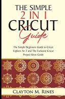 The Simple 2 in 1 Cricut Guide