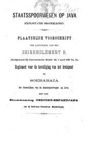 Plaatselijk voorschrift van de Staatsspoorwegen op Java, exploitatie Oosterlijnen, ter aanvulling van het Seinreglement B (goedgekeurd bij Gouvernements Besluit d.d. 1 April 1891 n° 9)