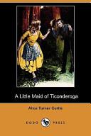 A Little Maid of Ticonderoga
