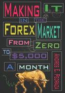 Making It in the Forex Market PDF
