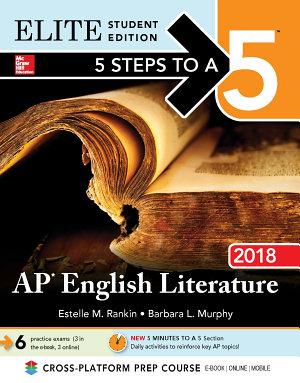 5 Steps to a 5  AP English Literature 2018 Elite Student Edition PDF