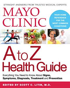 Mayo Clinic A to Z Health Guide Book