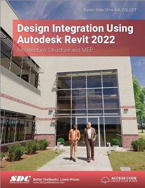 Design Integration Using Autodesk Revit 2022