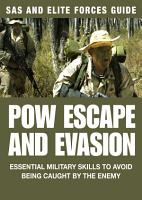 POW Escape and Evasion  SAS   Elite Forces Guide PDF