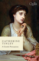 A Gentle Persuasion Waltzing with the Earl the Captain s Disgraced Lady Book
