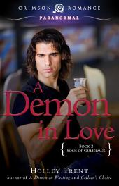 A Demon in Love: Sons of Gulielmus