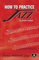 How to Practice Jazz Book