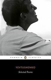 Yevtushenko: Selected Poems: Selected Poems