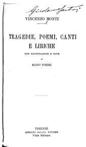 Tragedie, poemi, canti e liriche