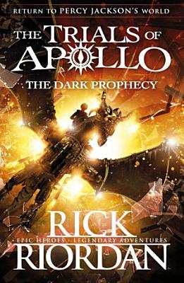 The Dark Prophecy  The Trials of Apollo Book 2