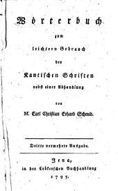 Wörterbuch zum leichtern Gebrauch der Kantischen Schriften, nebst einer Abhandlung