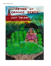 Aroma of Orange Pekoe by Jeff Tikari: Fiction