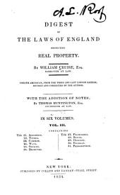 A Digest of the Laws of England Respecting Real Property: Volumes 3-4