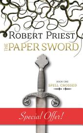 The Paper Sword: Spell Crossed
