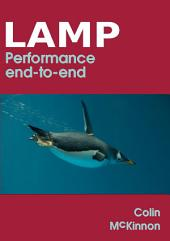 Linux, Apache, MySQL, PHP Performance End to End