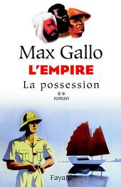 L'Empire, tome 2: La possession