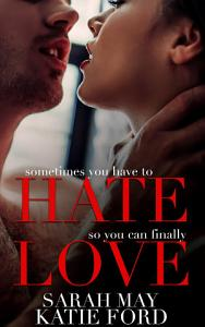 Hate Love: A Billionaire Boss Romance