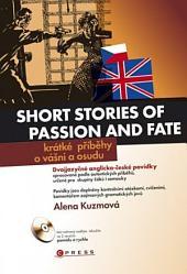 Krátké příběhy o vášni a osudu