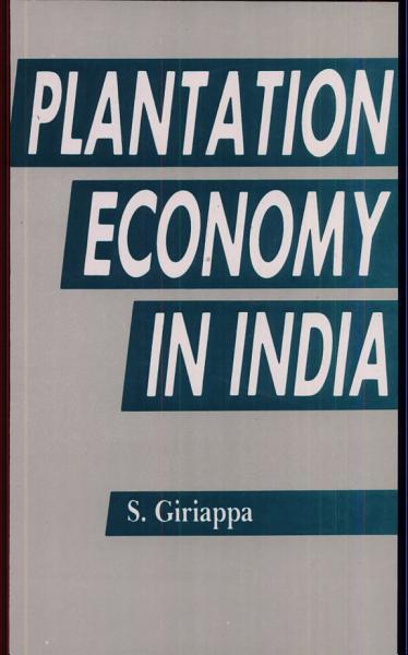 Plantation Economy in India PDF